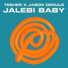 "Tesher & Jason Derulo lanseaza o noua varianta a melodiei ""Jalebi Baby"""