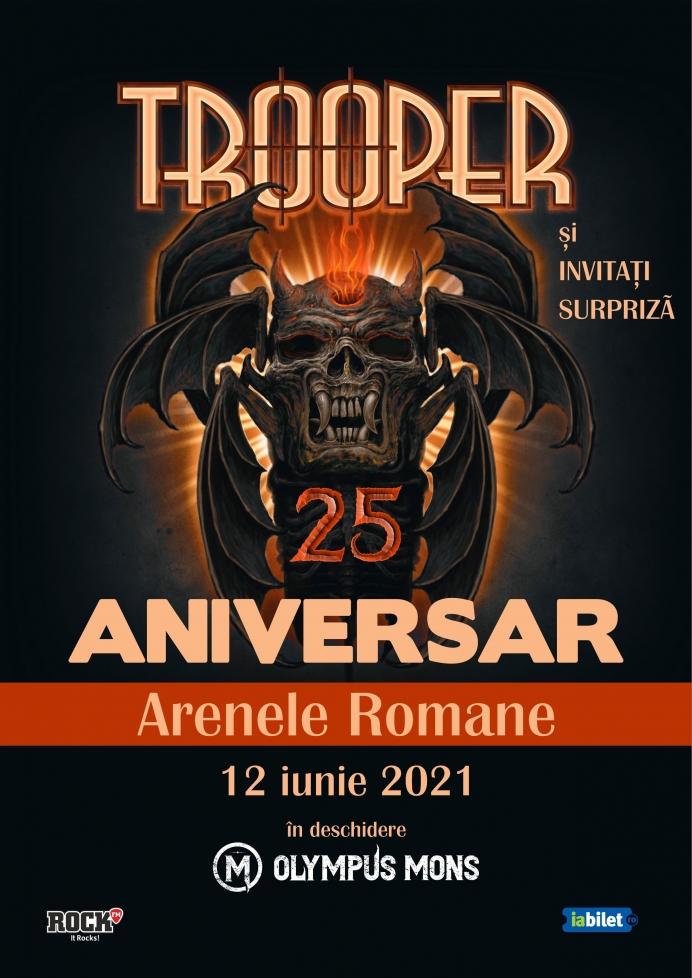 Trooper sarbatoreste 25 de ani printr-un concert aniversar la Arenele Romane – TROOPER25