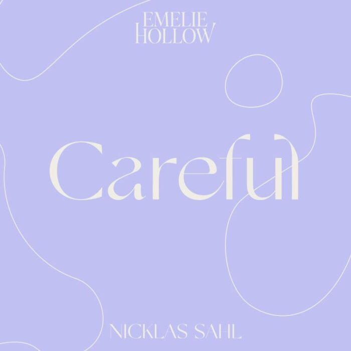 "Emelie Hollow & Nicklas Sahl lanseaza melodia ""Careful"""