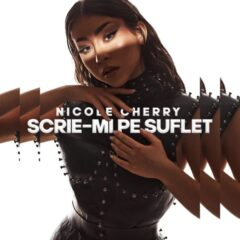 """Nicole Cherry lansează melodia """"Scrie-mi pe suflet"""", cu o dezvăluire senzaţionalăîn videoclip"""