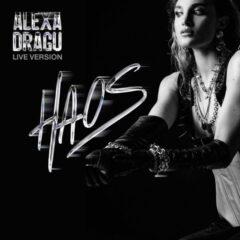 """Alexa Dragu lansează versiunea live a piesei """"Haos"""""""