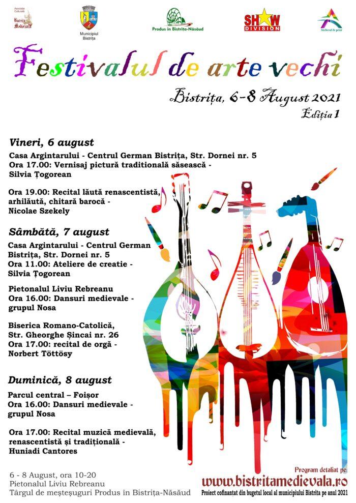 Festivalul de arte vechi Bistrița, 6-8 August 2021, Ediția I