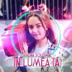 """Cătălina Solomac lansează piesa """"În lumea ta"""""""