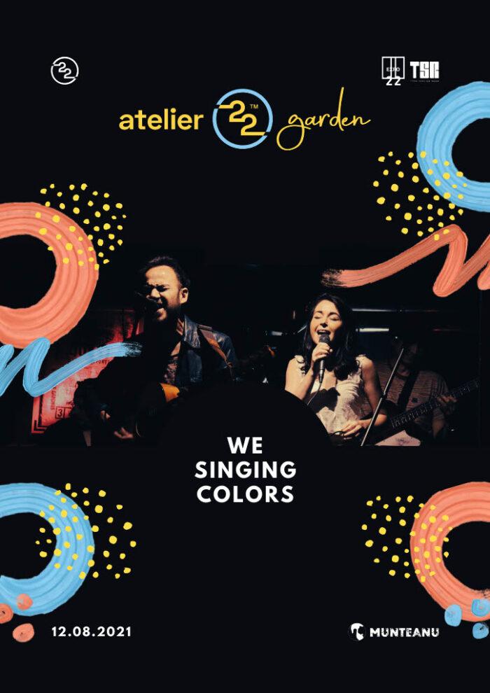 Concert We Singing Colors la Atelier22garden din Timișoara