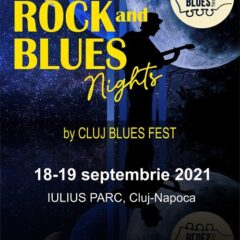 Comunicat: Rock and Blues Nights by Cluj Blues Fest